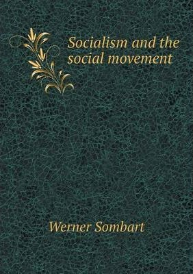 Socialism and the social movement