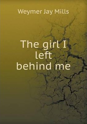 The girl I left behind me