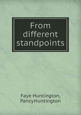 From different standpoints