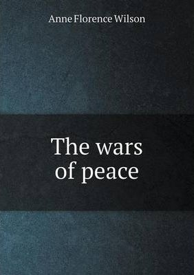 The wars of peace