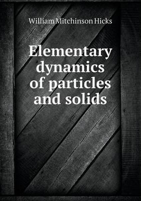 Elementary dynamics of particles and solids
