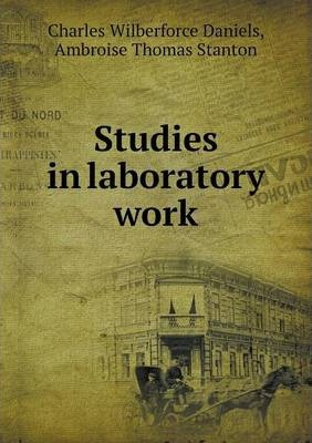 Studies in laboratory work