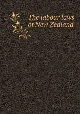 The labour laws of New Zealand
