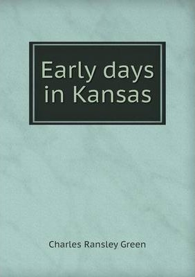 Early days in Kansas