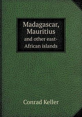 Madagascar, Mauritius and other east-African islands