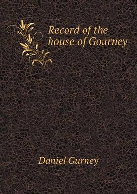 Record of the House of Gourney