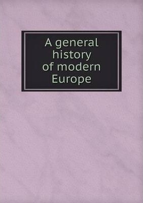 A general history of modern Europe