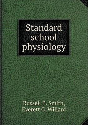 Standard school physiology : B  Smith Russell : 9785518875203