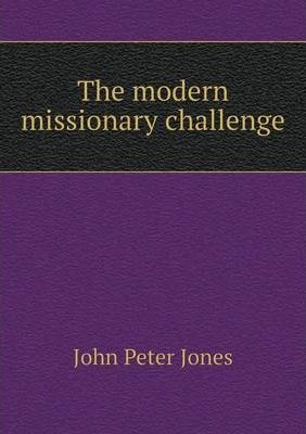 The modern missionary challenge
