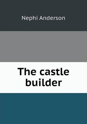 The castle builder