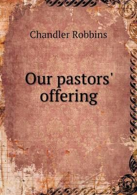 Our pastors' offering