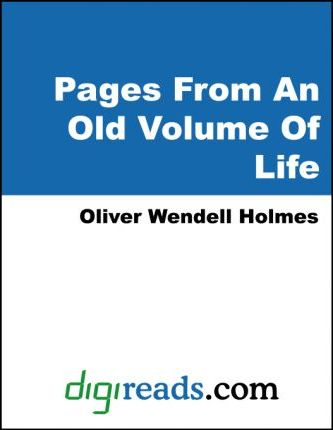 Pages From An Old Volume Of Life : a collection of essays (1857-1881)