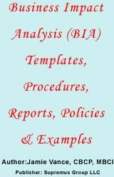 Business Impact Analysis Bia Templates Procedures Reports Policies And Examples Jamie Vance 9785551600084