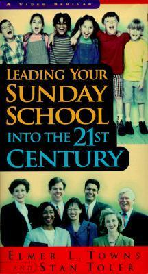 Leading Your Sunday School Into the 21st Century