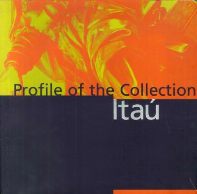 Profile of the itaù collection