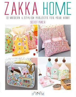 Zakka Home : 19 Modern and Stylish Projects for Your Home