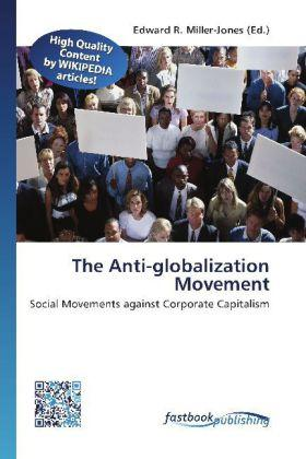 The Anti-globalization Movement  Social Movements against Corporate Capitalism