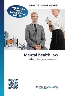 Mental health law  When changes are needed!