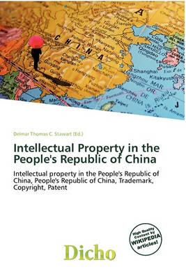 Intellectual Property in the People's Republic of China