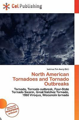 North American Tornadoes and Tornado Outbreaks
