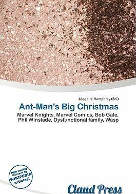 Ant-Man's Big Christmas
