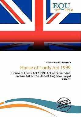 House of Lords ACT 1999