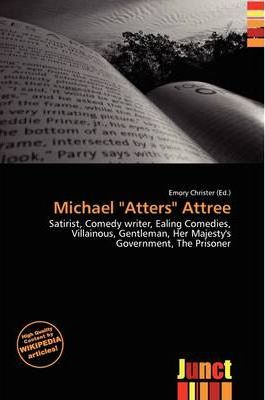 "Michael ""Atters"" Attree"