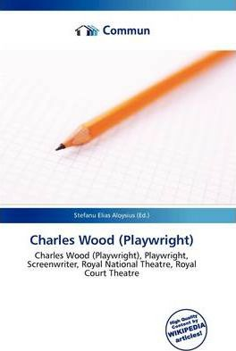Charles Wood (Playwright)