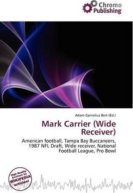 Mark Carrier (Wide Receiver)