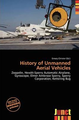 History of Unmanned Aerial Vehicles