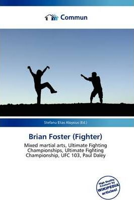 Brian Foster (Fighter)