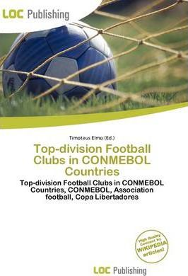 Top-Division Football Clubs in Conmebol Countries
