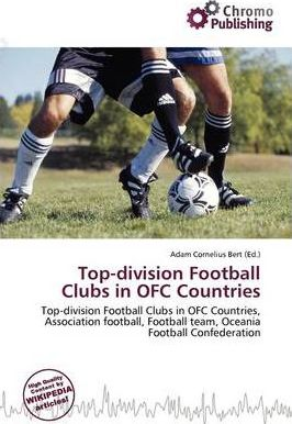 Top-Division Football Clubs in Ofc Countries