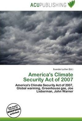 America's Climate Security Act of 2007
