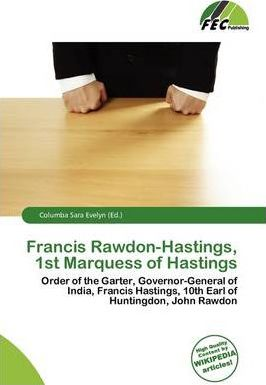 Francis Rawdon-Hastings, 1st Marquess of Hastings