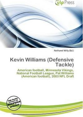 Kevin Williams (Defensive Tackle)