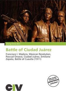 Battle of Ciudad Ju Rez