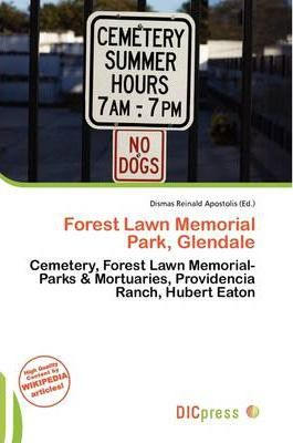 Forest Lawn Memorial Park, Glendale