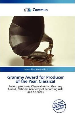 Grammy Award for Producer of the Year, Classical