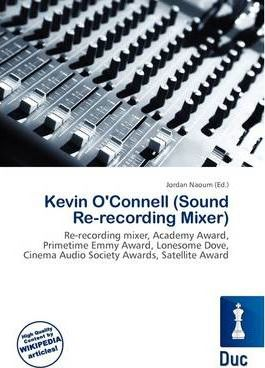 Kevin O'Connell (Sound Re-Recording Mixer)
