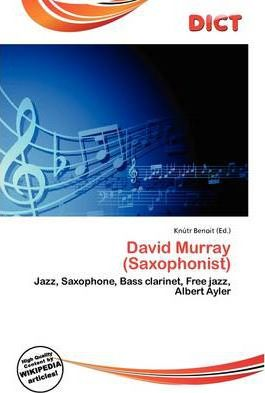 David Murray (Saxophonist)
