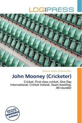 John Mooney (Cricketer)