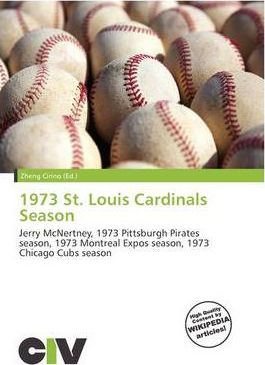 1973 St. Louis Cardinals Season