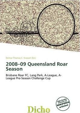 2008-09 Queensland Roar Season