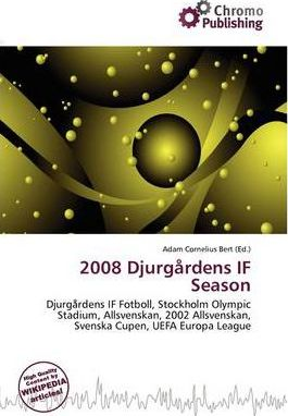 2008 Djurg Rdens If Season