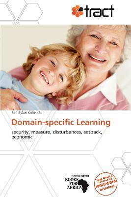 Domain-Specific Learning