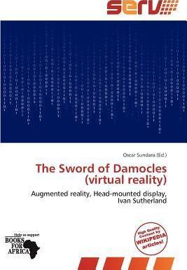 The Sword of Damocles (Virtual Reality)