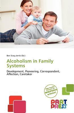 Alcoholism in Family Systems