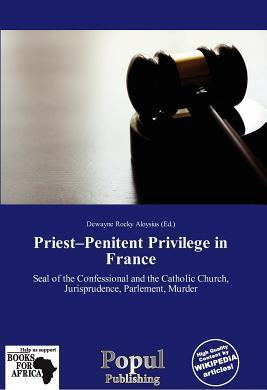 Priest-Penitent Privilege in France