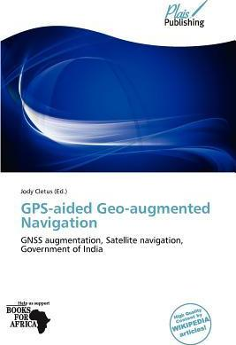 GPS-Aided Geo-Augmented Navigation